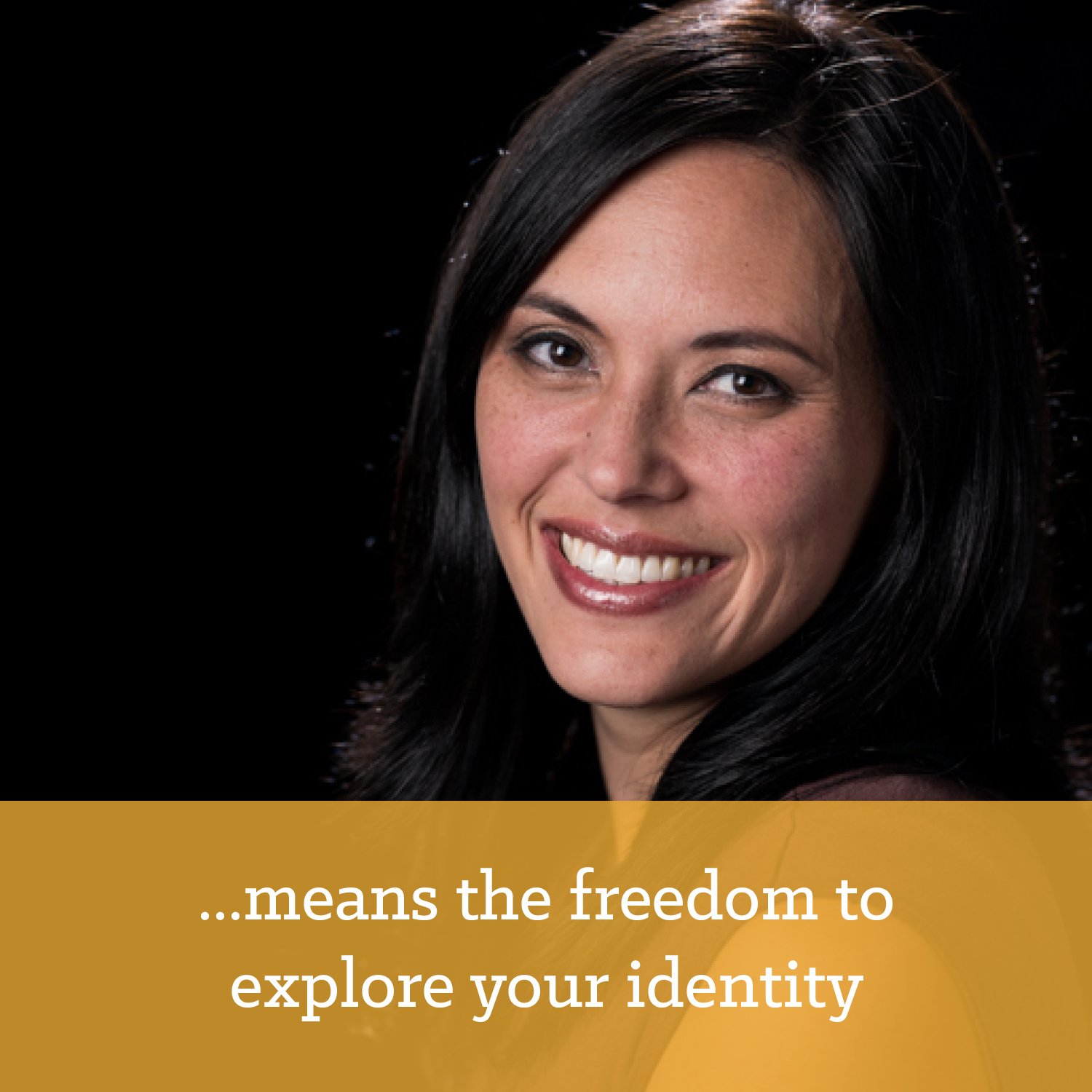 Freedom to explore your identity