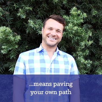 Paving your own path